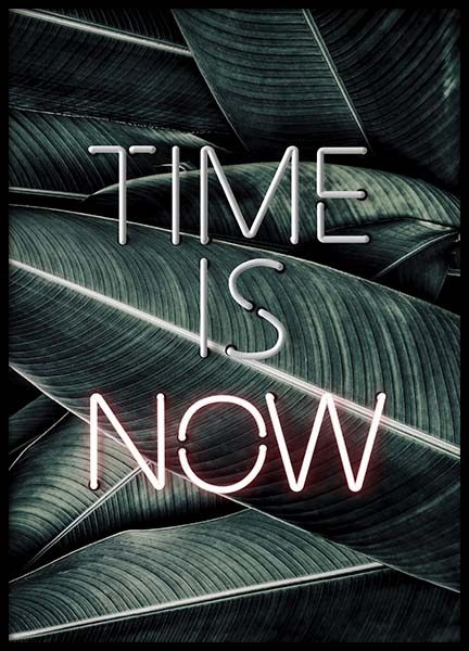 Time Is Now Neon Poster in der Gruppe Poster / Typografie Poster bei Desenio AB (10301)