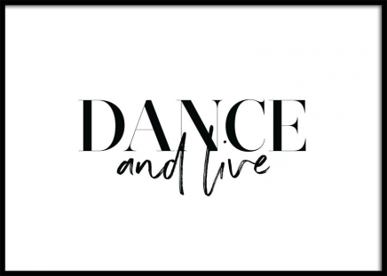 Dance and Live Poster in der Gruppe Poster / Typografie Poster bei Desenio AB (11650)