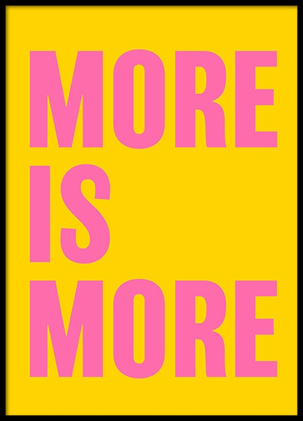 More is More Poster in der Gruppe Poster / Typografie Poster bei Desenio AB (12232)