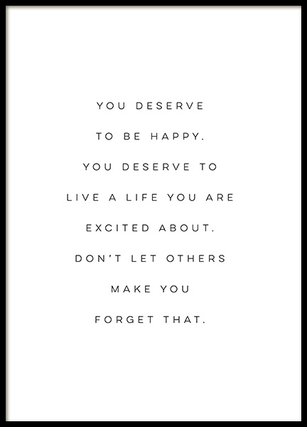 You Deserve to be Happy Poster in der Gruppe Poster / Typografie Poster bei Desenio AB (12606)