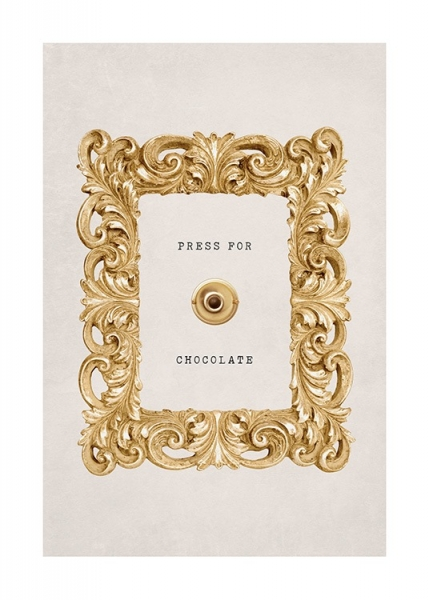 Press for Chocolate Poster in der Gruppe Poster / Typografie Poster bei Desenio AB (13505)