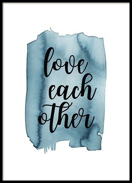Love Each Other Affiche dans le groupe Affiches / Affiche citation / Inspiration chez Desenio AB (13889)