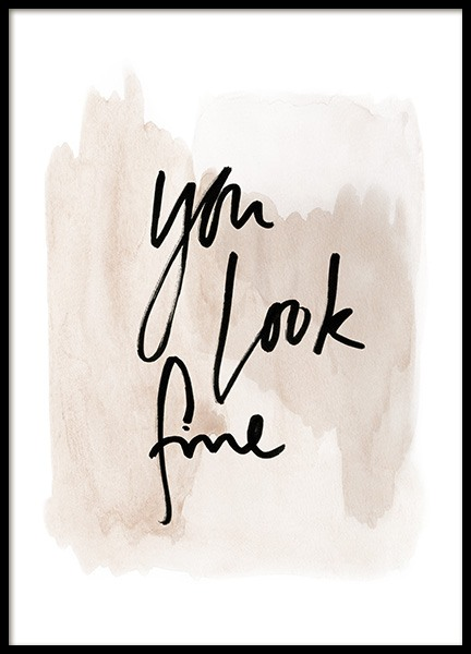 You Look Fine Watercolor Poster in der Gruppe Poster / Typografie Poster bei Desenio AB (13894)