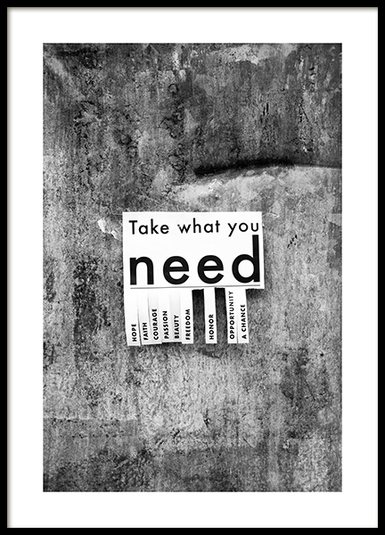 Take What You Need Poster in de groep Posters / Posters met tekst bij Desenio AB (13898)