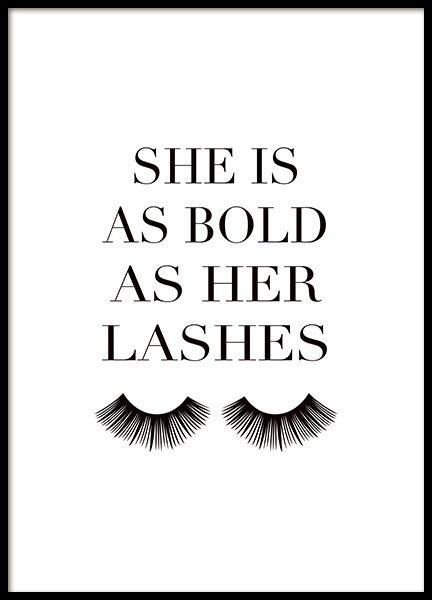As Bold as Her Lashes Poster in de groep Posters / Posters met tekst bij Desenio AB (14150)