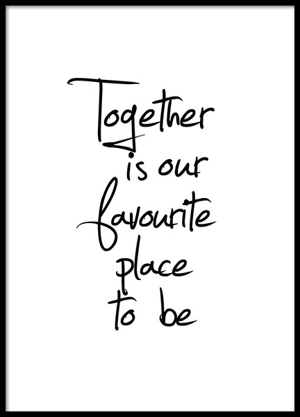 Together Is Our Favourite Place, Poster in der Gruppe Poster / Poster mit Sprüchen bei Desenio AB (8433)