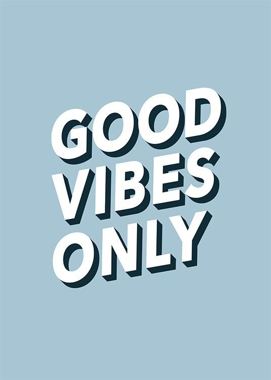 Good Vibes No2 Affiche